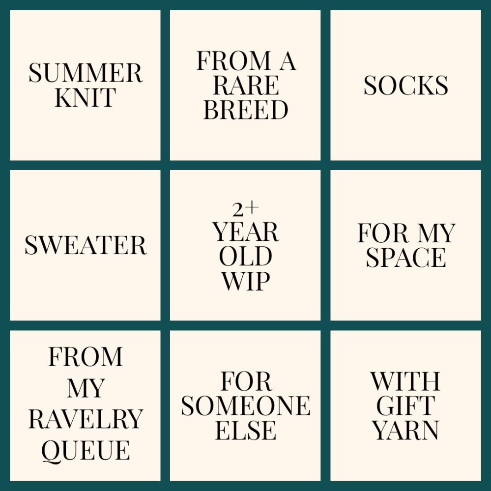 A nine grid of project prompts: summer knit, from a rare breed, socks, sweater, 2+ year old WIP, for my space, from my ravelry queue, for someone else, with gift yarn